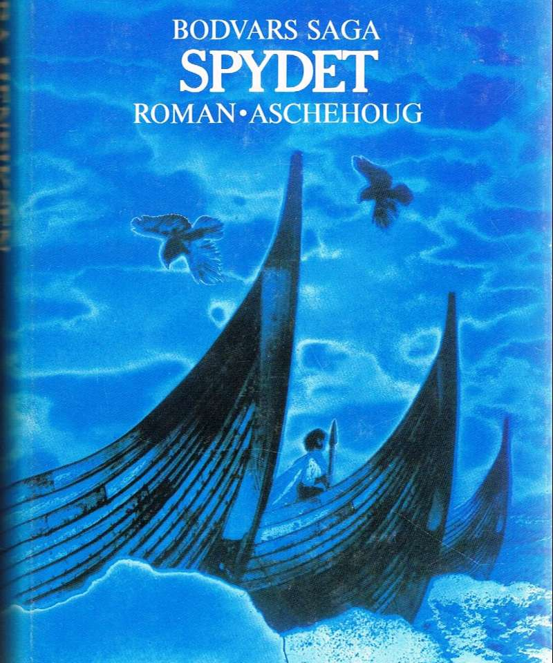 Bodvars saga - Spydet