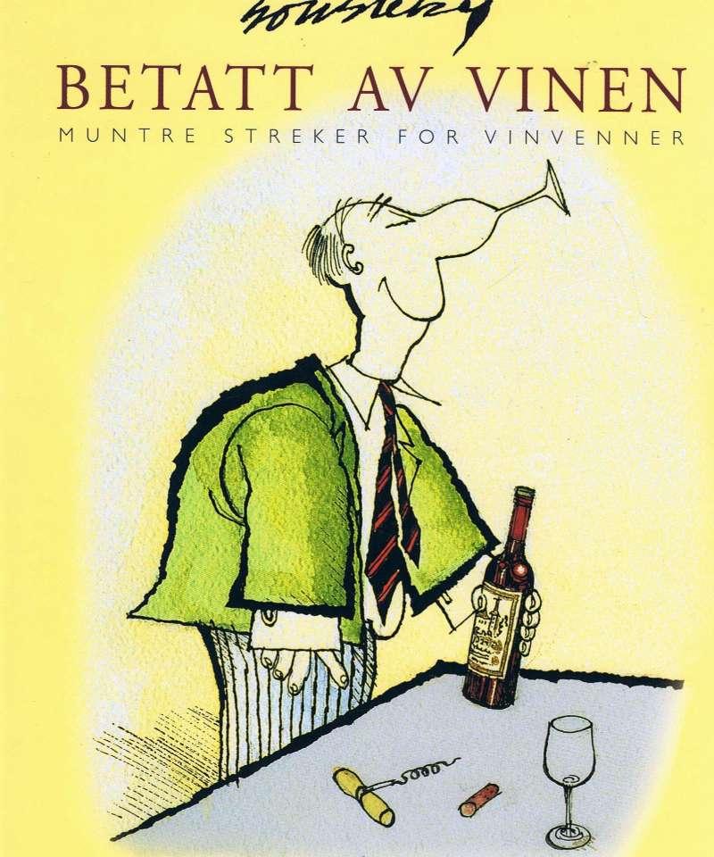 Betatt av vinen