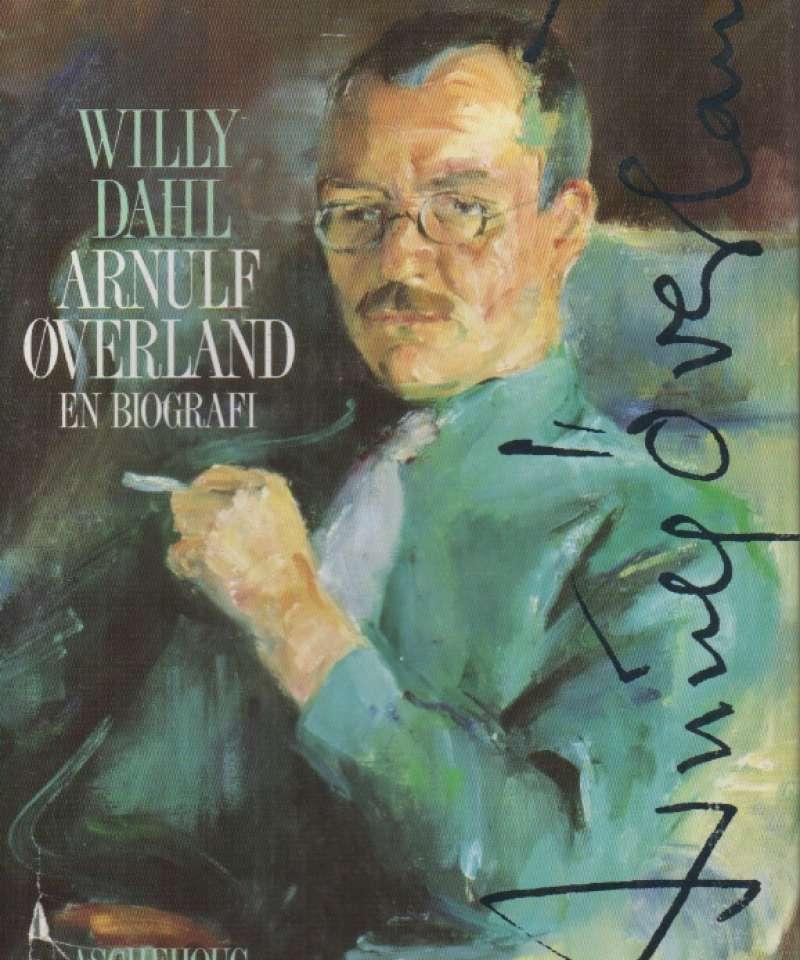 Arnulf Øverland - en biografi