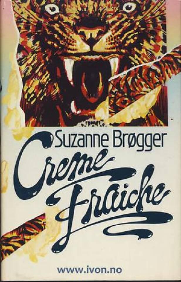 Creme Fraiche. En føljetong