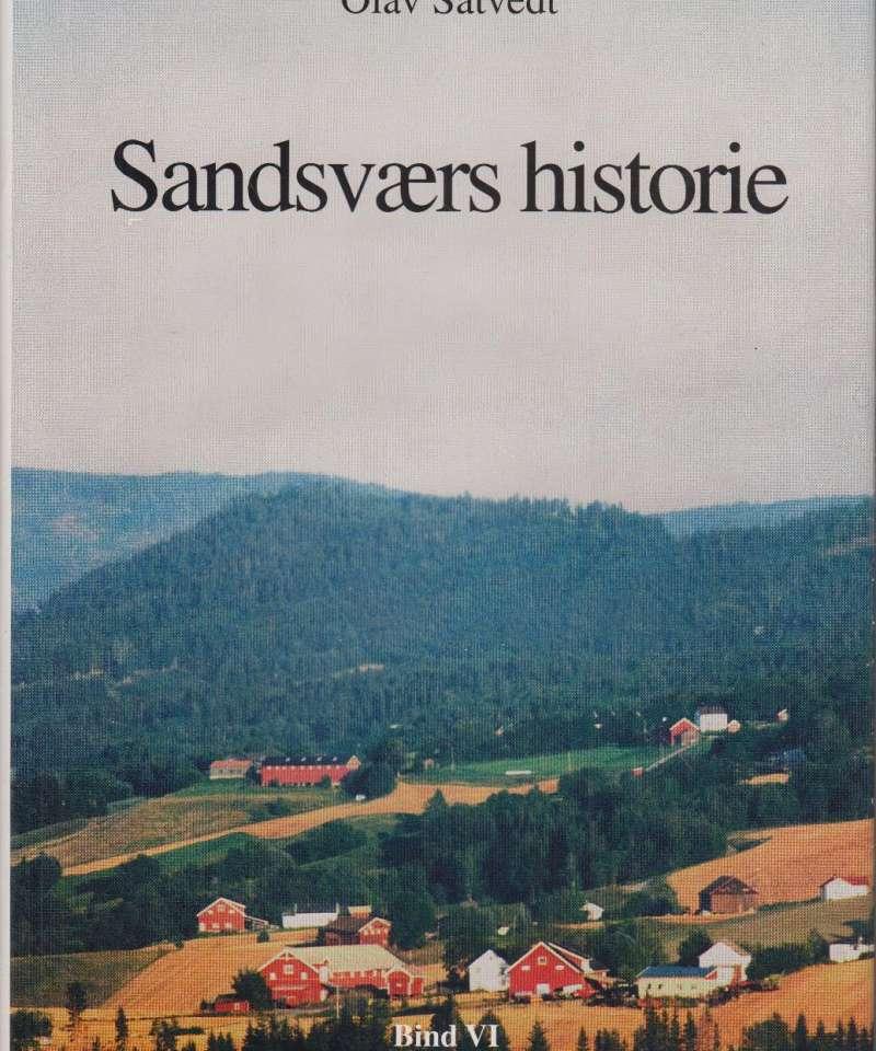 Sandsværs historie. Bind 6. Gårds- og slektshistorie
