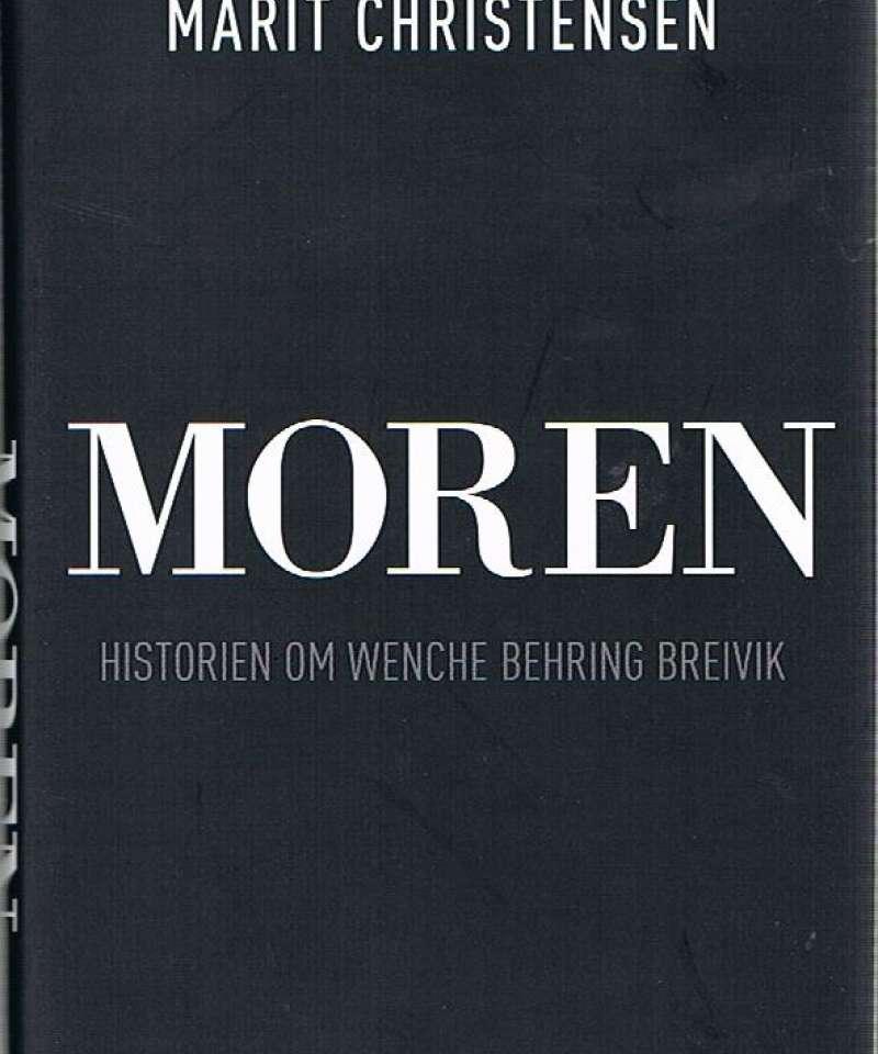 MOREN – historien om Wenche Behring Breivik