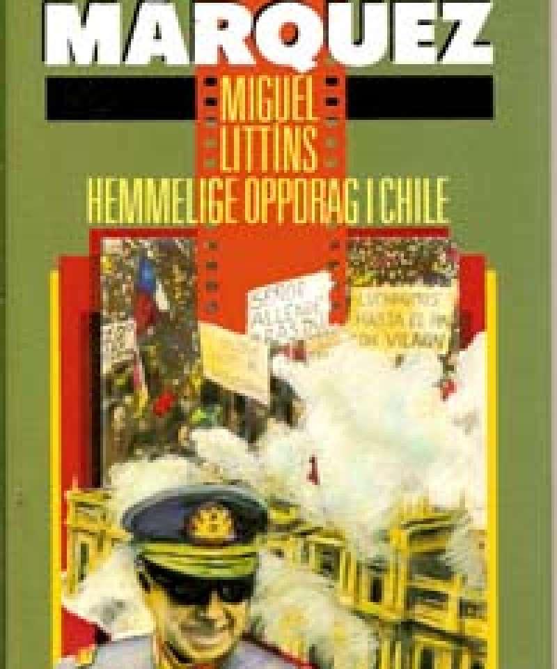 Miguel Littins hemmelige oppdrag i Chile
