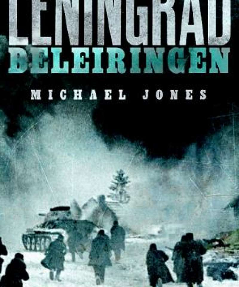 Leningrad - Beleiringen