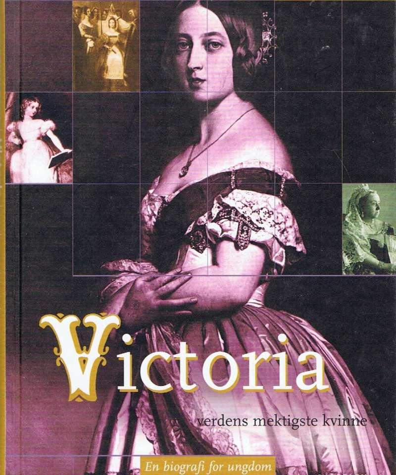 Victoria - verdens mektigste kvinne