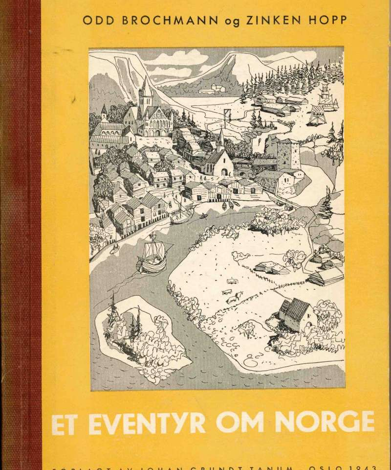 Et eventyr om Norge i tekst og tegninger –  I og II
