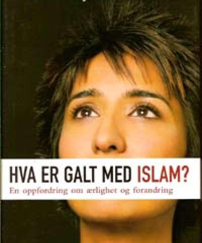 Hva er galt med Islam?