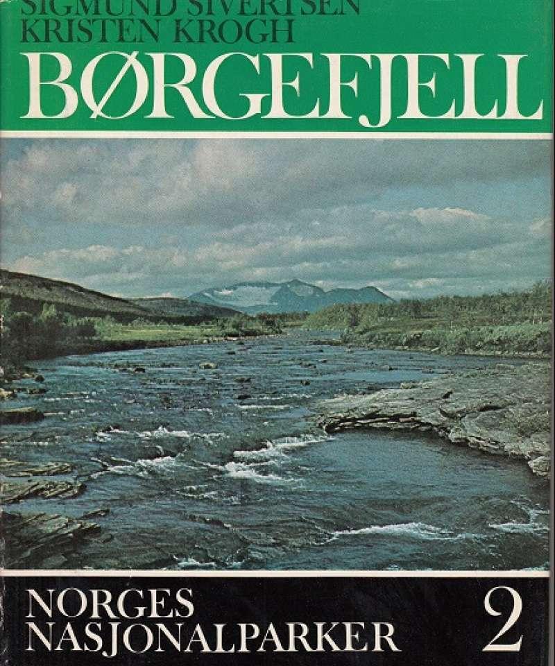 Norges Nasjonalparker: Børgefjell