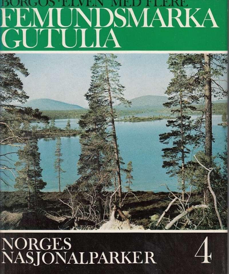 Norges Nasjonalparker: Femundsmarka Gutulia