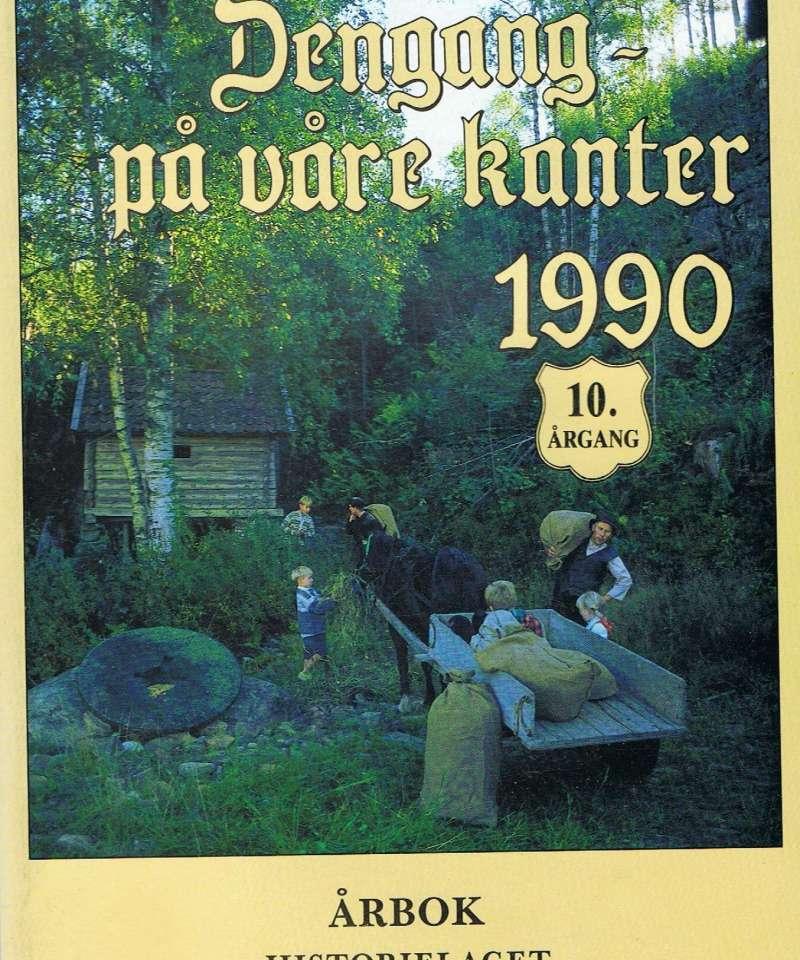 Dengang - på våre kanter 1990