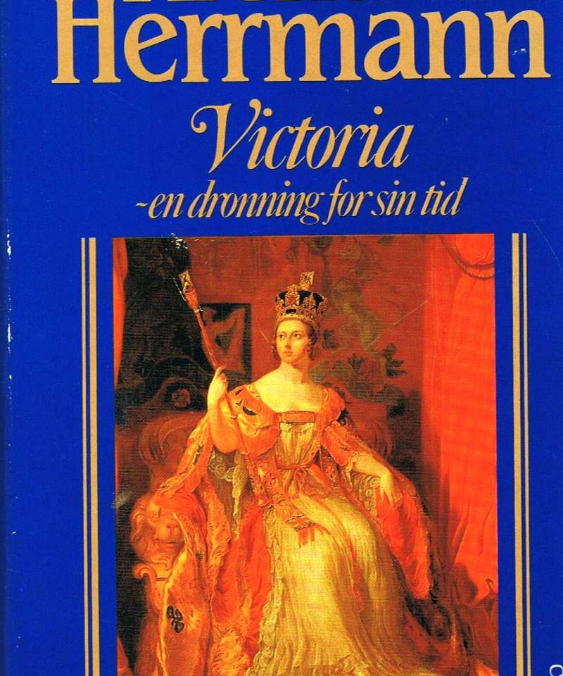 Victoria - en dronning for sin tid