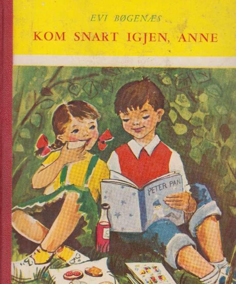 Kom snart igjen, Anne