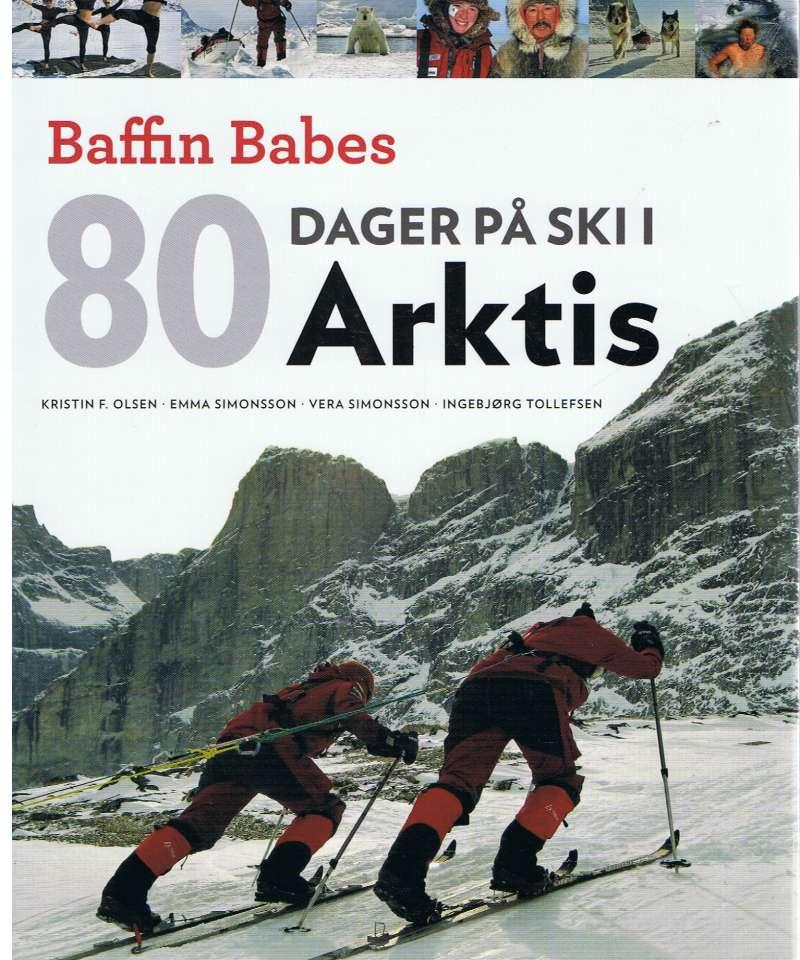 Baffin Babes: 80 dager på ski i arktis
