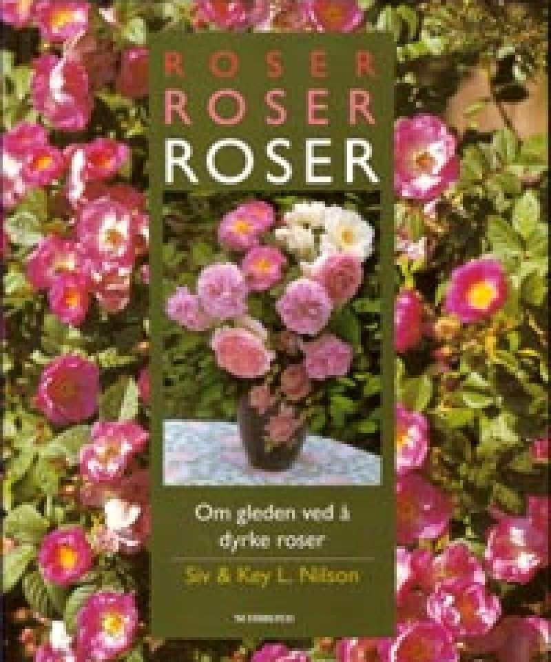 Roser, roser, roser