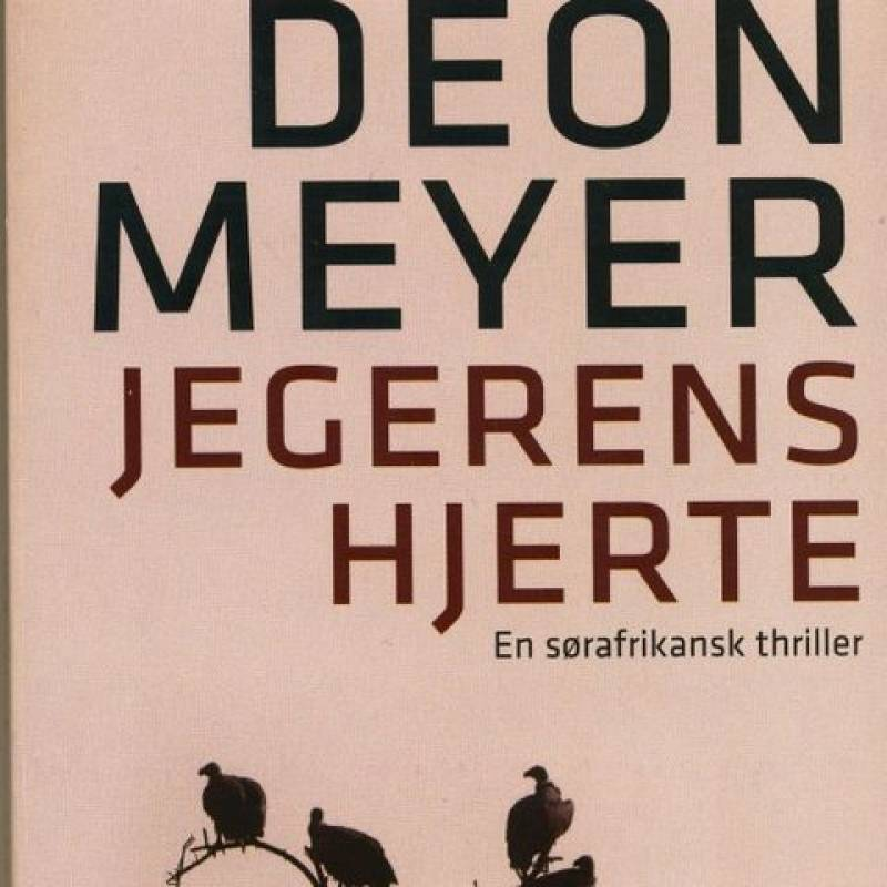 Jegerens Hjerte. En sør-afrikansk thriller