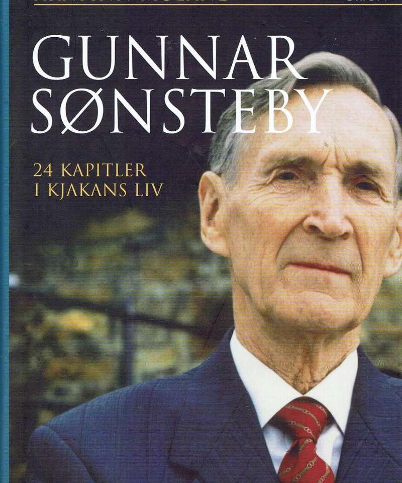 Gunnar Sønsteby. 24 kapitler i Kjakans liv