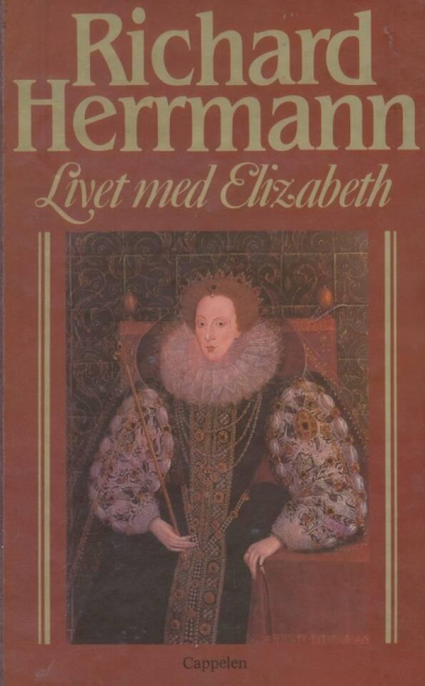 Livet med Elizabeth og andre kongelige personer
