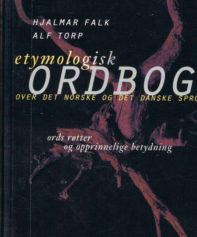 Etymologisk ordbog. Over det norske og det danske sprog.