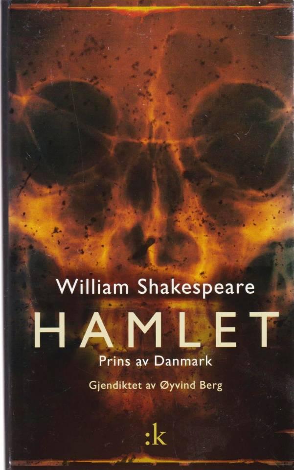 Hamlet. Prins av Danmark