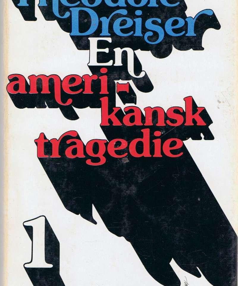 En amerikansk tragedie I-II