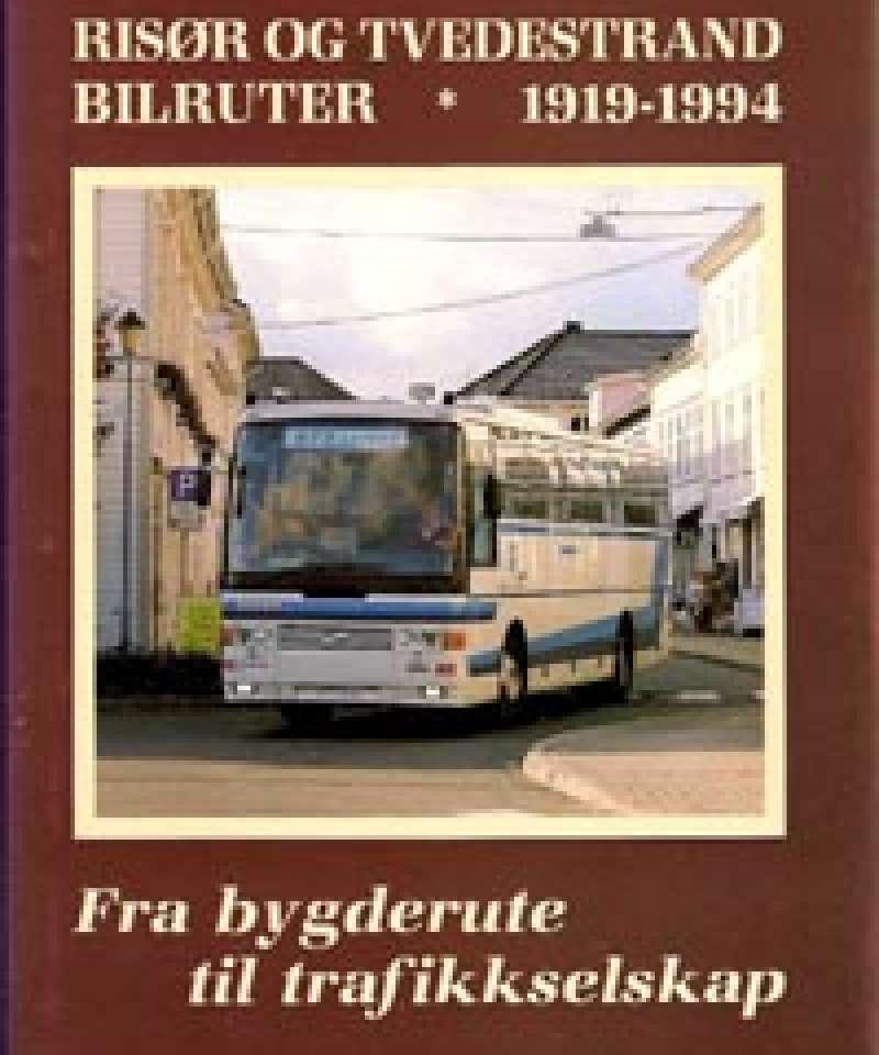 Risør og Tvedestrand Bilruter 1919-1994
