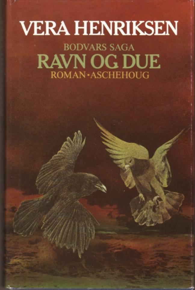 Bodvars saga RAVN OG DUE