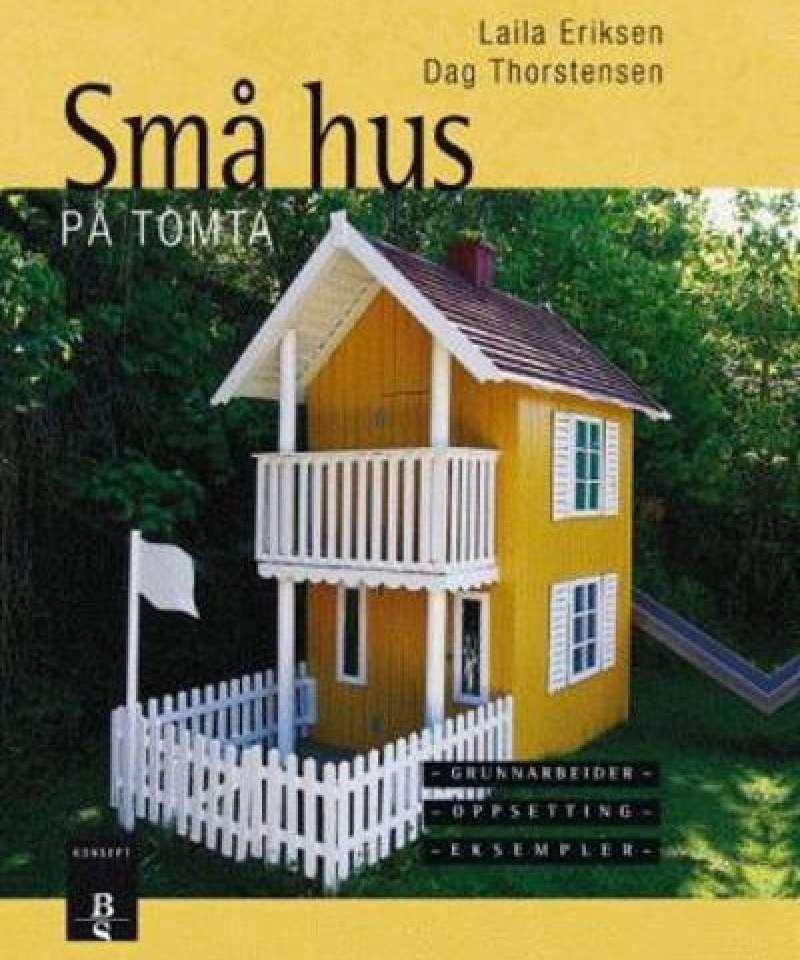 Små hus på tomta