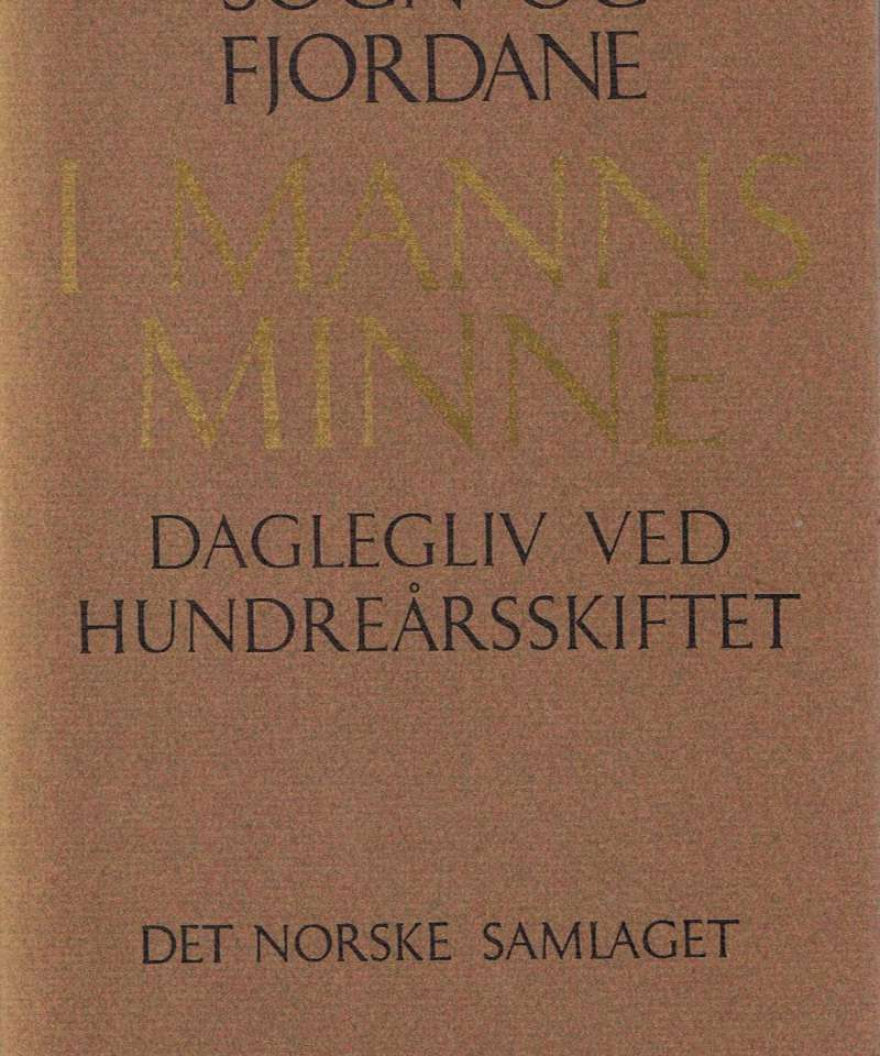 Sogn og fjordane - I manns minne