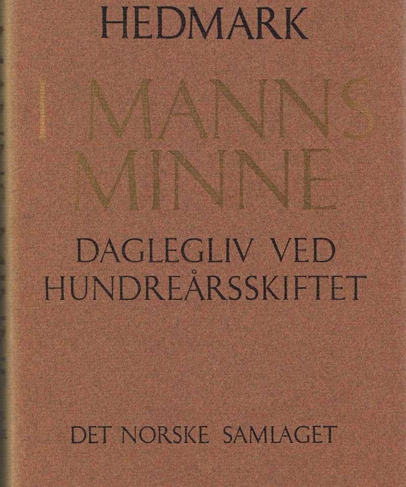 Hedmark - I manns minne
