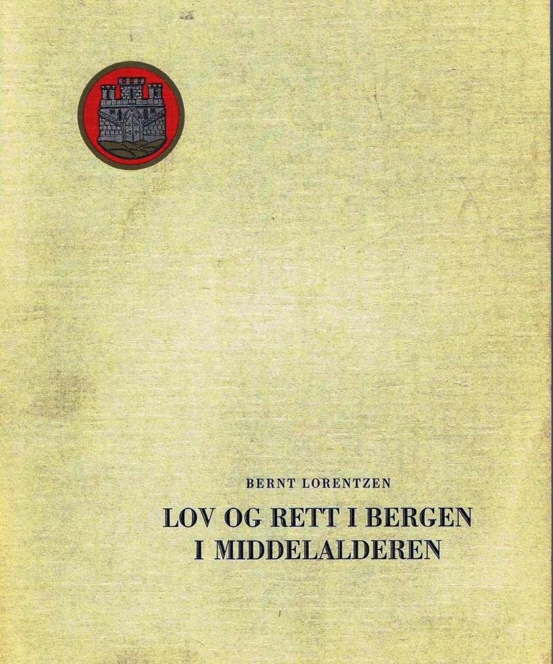 Lov og rett i Bergen i Middelalderen