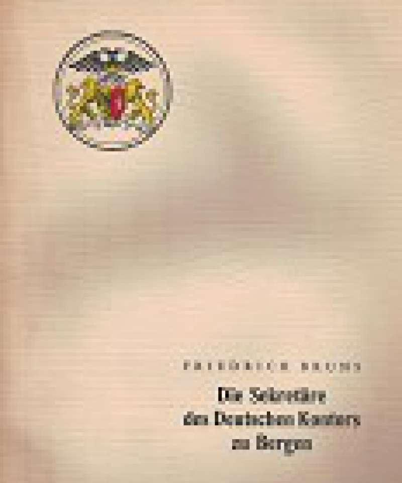 Die Sekretäre des Deutschen Kontors zu Bergen