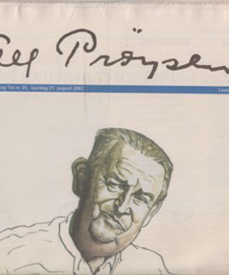 (PRØYSEN, ALF) Alf Prøysen. Vedlegg til Dag og Tid nr. 35, laurdag 31. august 2002.
