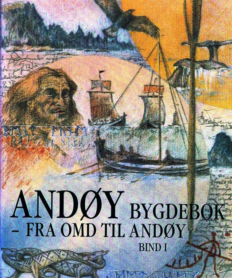 Andøy bygdebok - fra Omd til Andøy