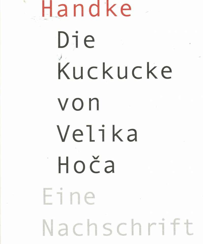 Die Kuckucke von Velika Hoca – Eine Nachschrift
