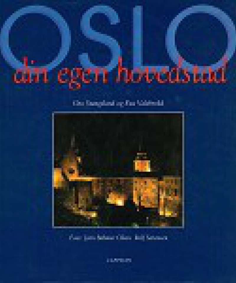 Oslo din egen hovedstad