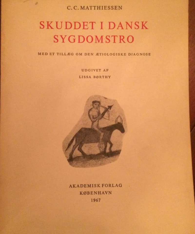 Skuddet i Dansk Sygdomstro