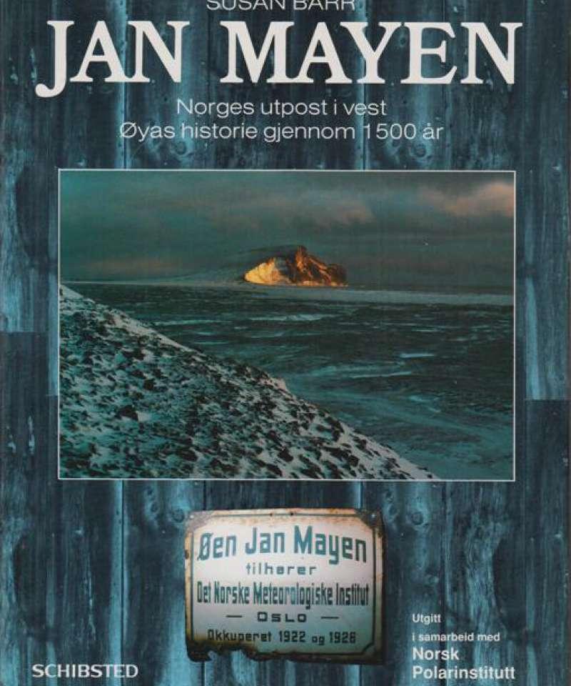 Jan Mayen. Norges utpost i vest. Øyas historie gjennom 1500 år