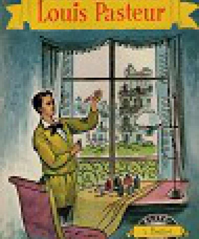 Historien om Louis Pasteur