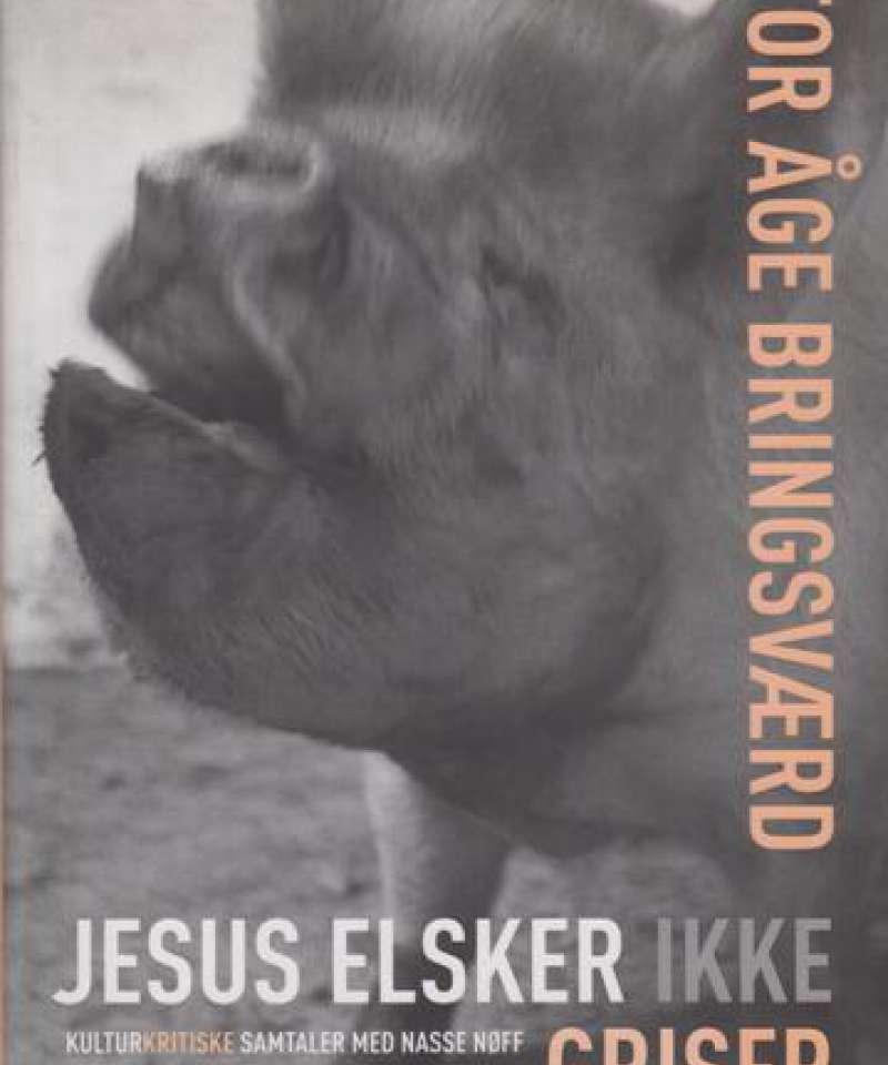 Jesus elsker ikke griser