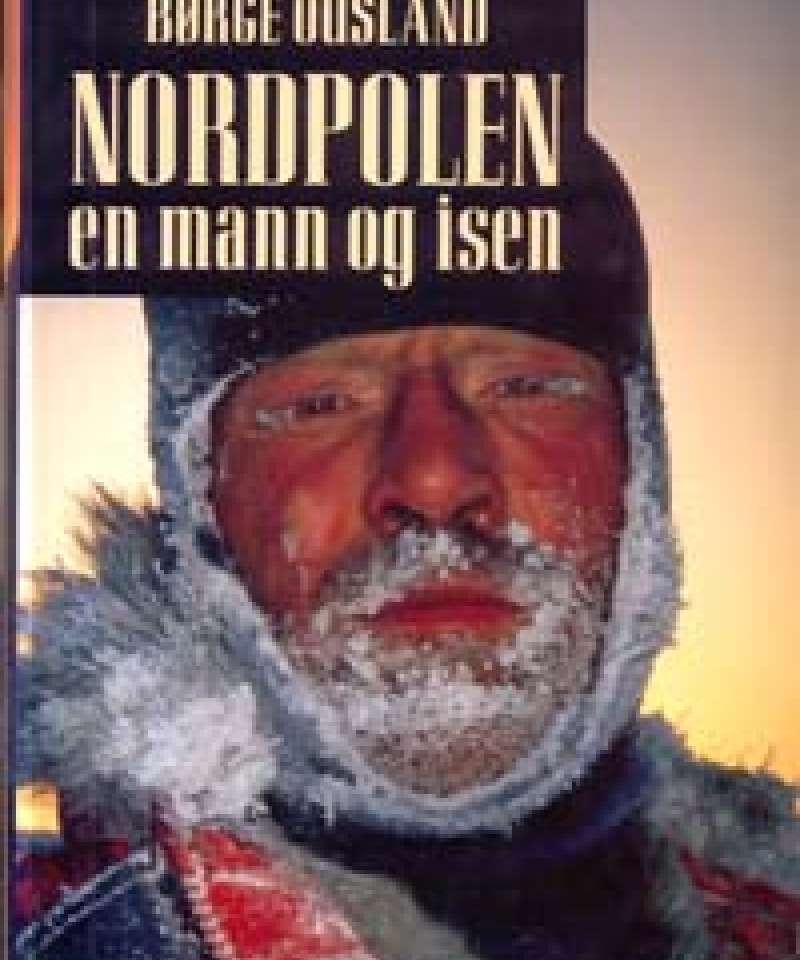 Nordpolen en mann og isen
