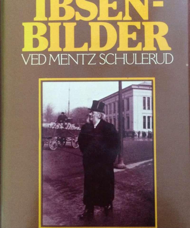 Ibsen -Bilder ved Mentz Schulerud