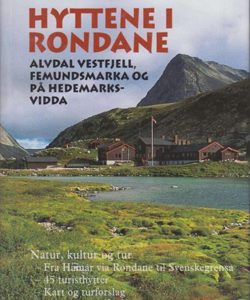 Hyttene i Rondane, Alvdal Vestfjell, Femundsmarka og på Hedemarksvidda.