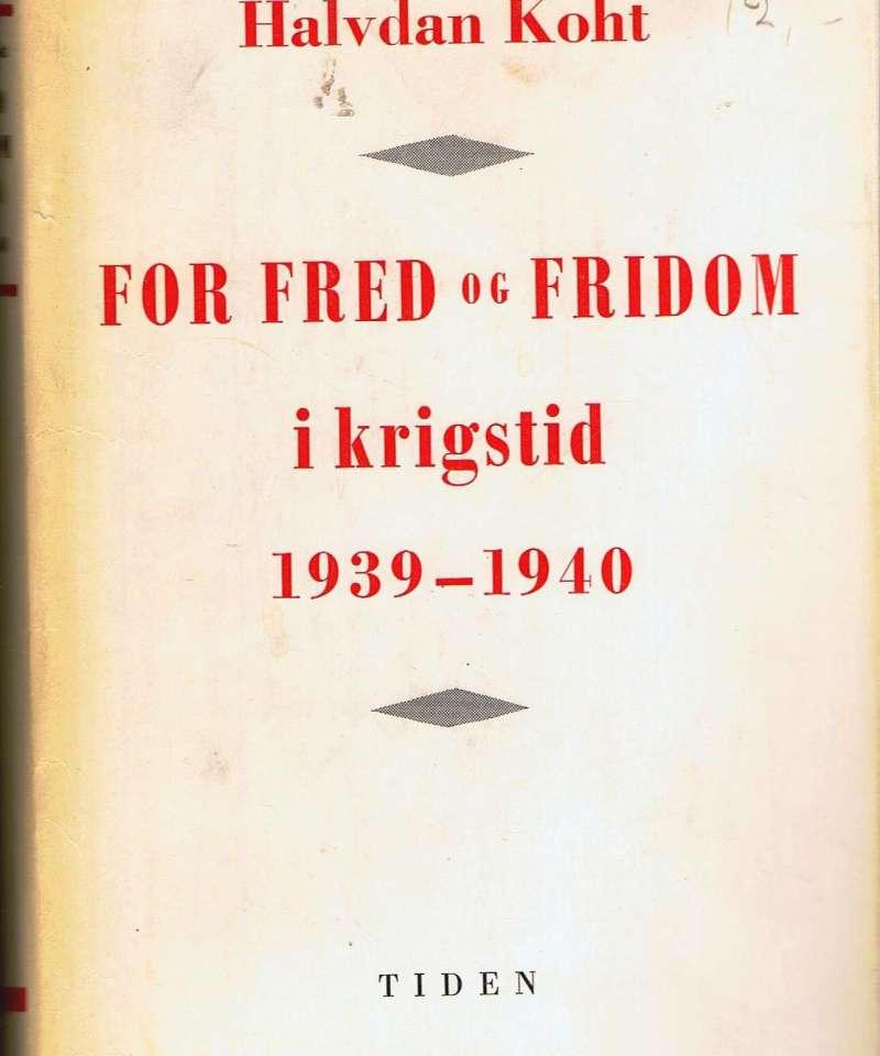 For fred og fridom i krigstid 1939-1940