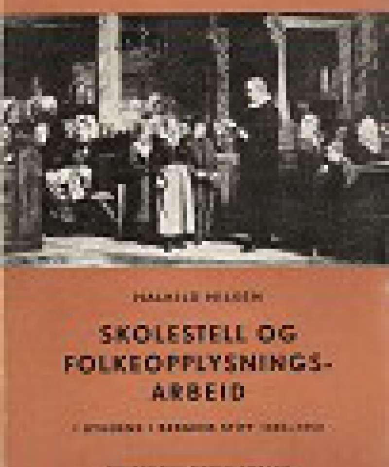 Skolestell og folkeopplysningsarbeid i bygdene i Bergens Stift 1800-1850