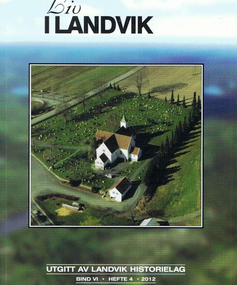 Liv i landvik  hefte 4 - 2012