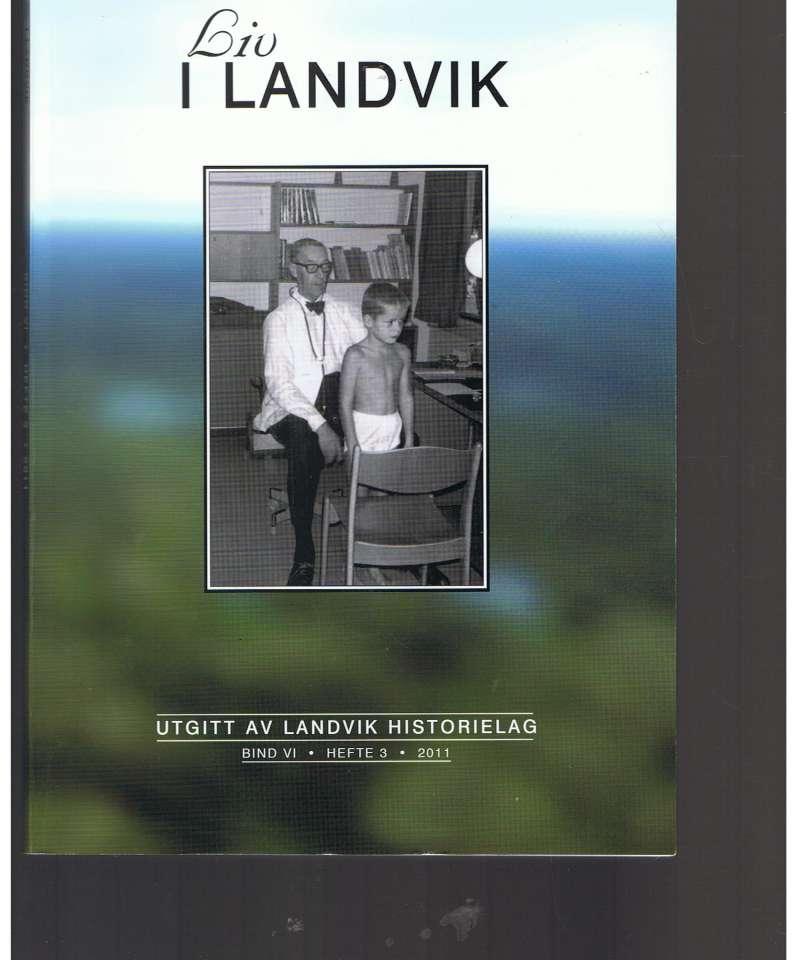 Liv i Landvik, hefte 3 - 2011