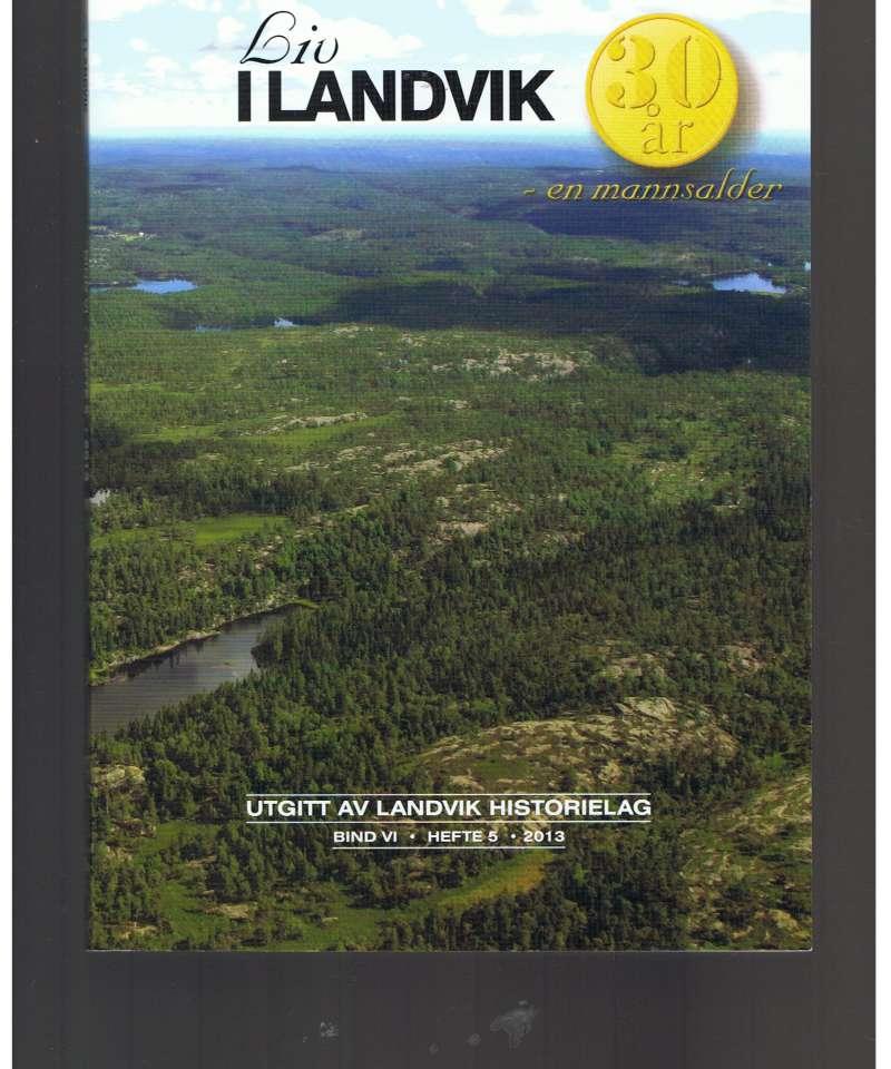 Liv i Landvik, hefte 5 - 2013