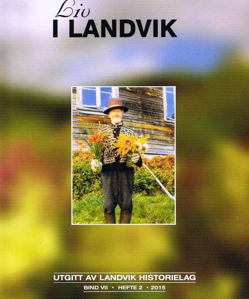 Liv i Landvik, hefte 2 - 2015