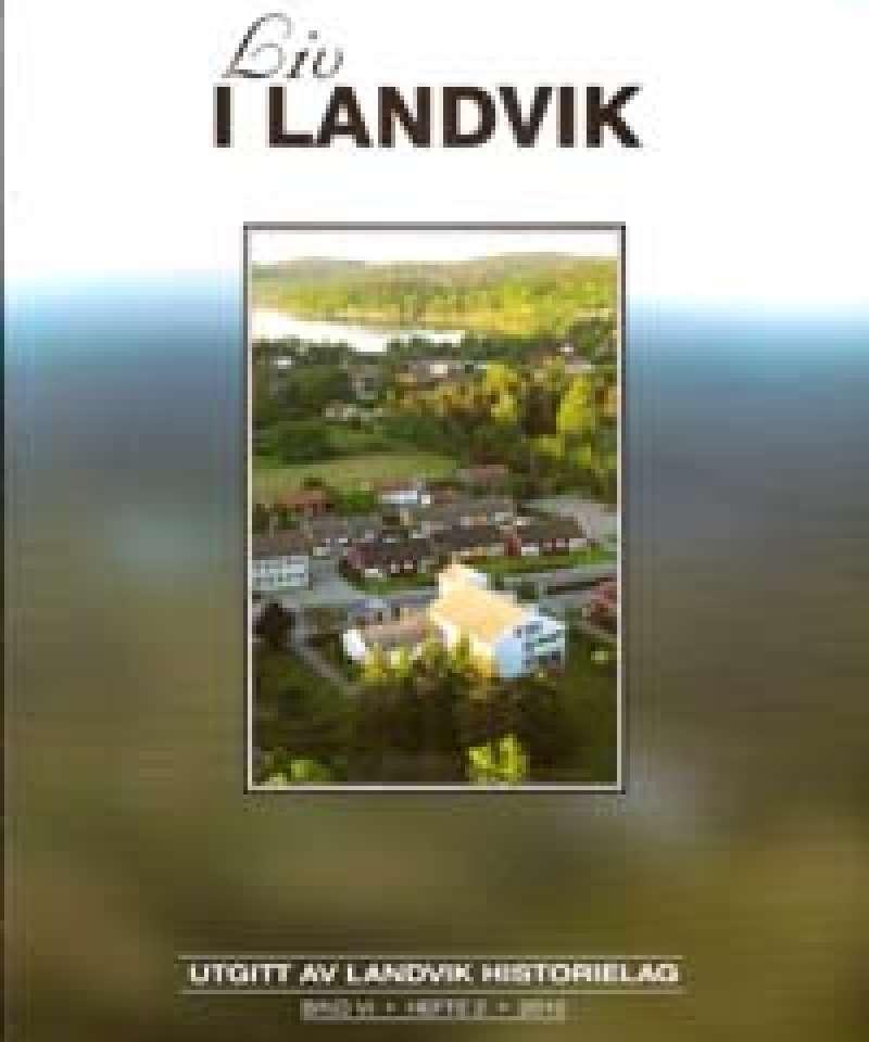Liv i Landvik, hefte 2 - 2010