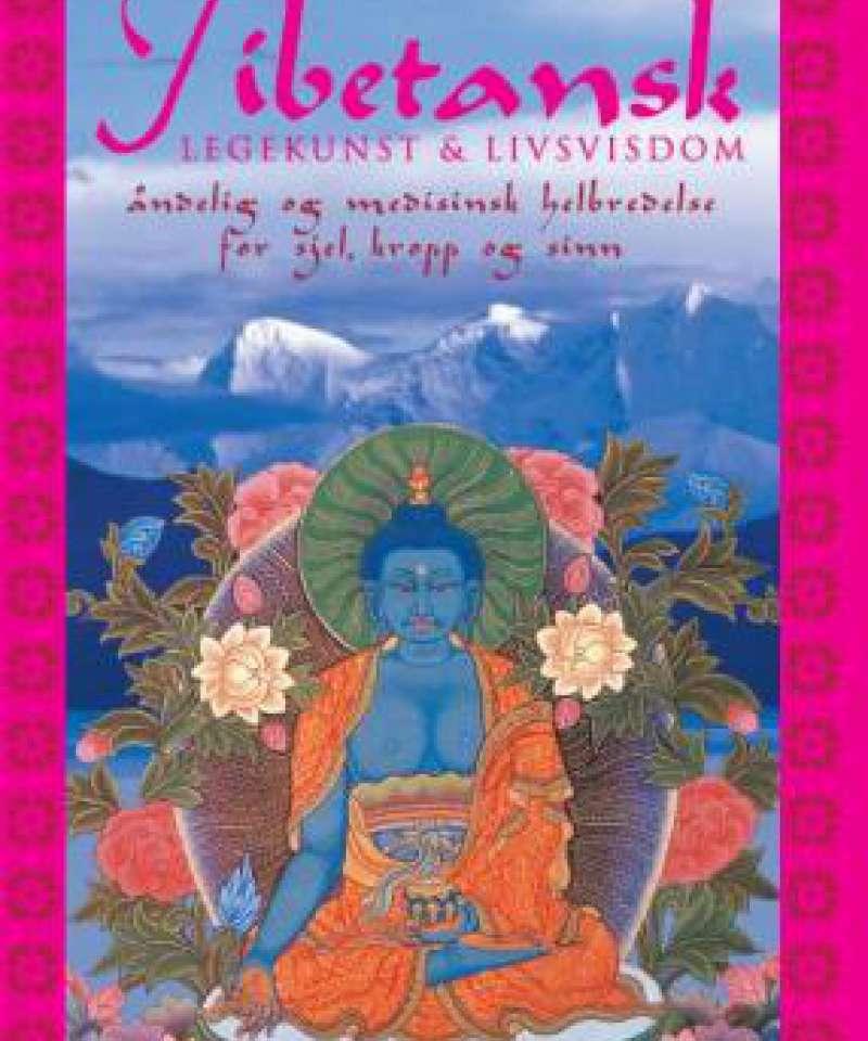 Tibetansk legekunst og livsvisdom